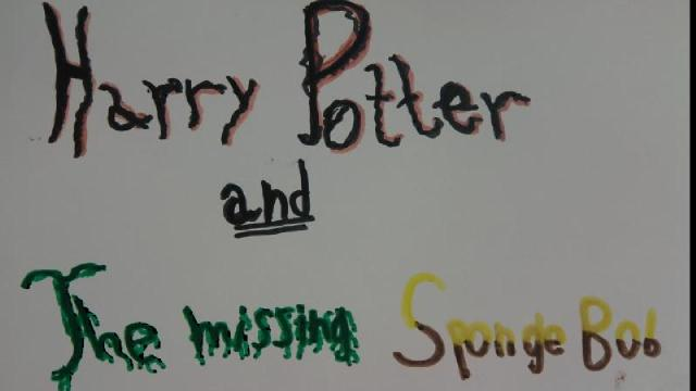 Harry Potter and the missing Sponge Bob